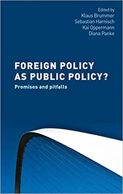 brummer, harnisch, oppermann, panke 2019 foreign policy as public policy mup